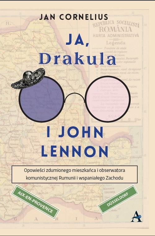 okładka Ja, Drakula i John Lennonksiążka |  | Cornelius Jan