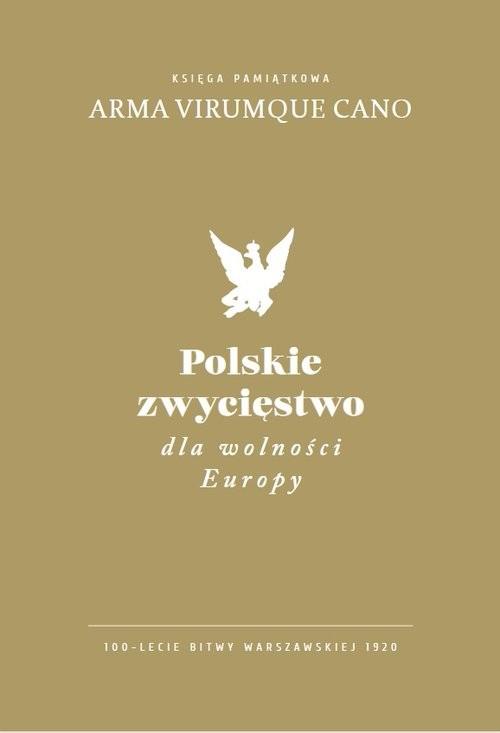 okładka Polskie zwycięstwo dla wolności Europyksiążka |  |