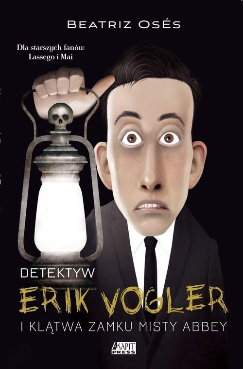 okładka Detektyw Erik Vogler i klątwa Misty Abbeyksiążka |  | Garcia Beatriz Oses
