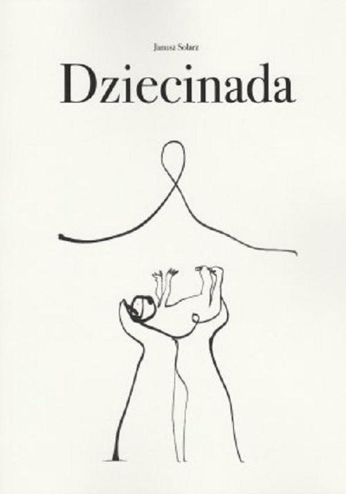 okładka Dziecinadaksiążka |  | Solarz Janusz