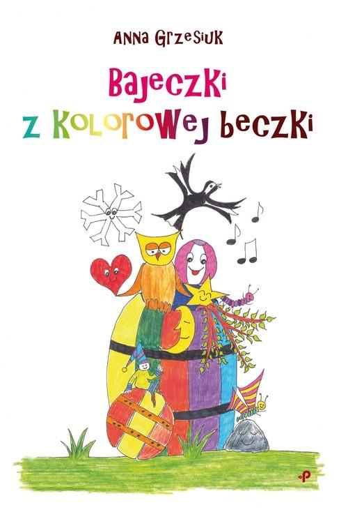 okładka Bajeczki z kolorowej beczki, Książka   Grzesiuk Anna