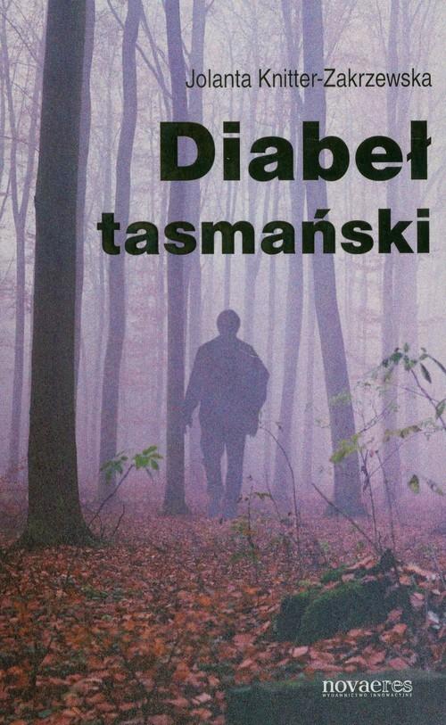 okładka Diabeł tasmańskiksiążka |  | Jolanta  Knitter-Zakrzewska