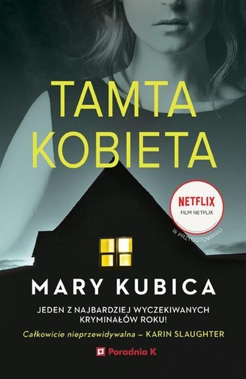 okładka Tamta kobietaksiążka      Mary Kubica