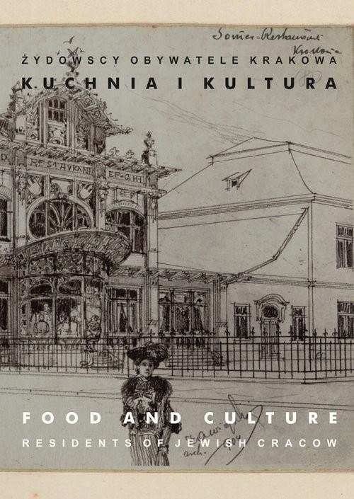 okładka Żydowscy obywatele Krakowa Tom 3 Kuchnia i kultura, Książka |