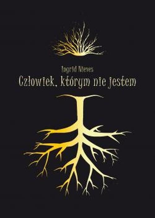 okładka Człowiek, którym nie jestemksiążka |  | Nieves Ingrid