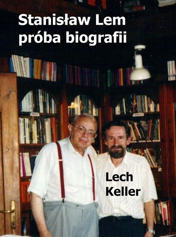 okładka Stanisław Lem – próba biografiiebook   pdf   Lech Keller