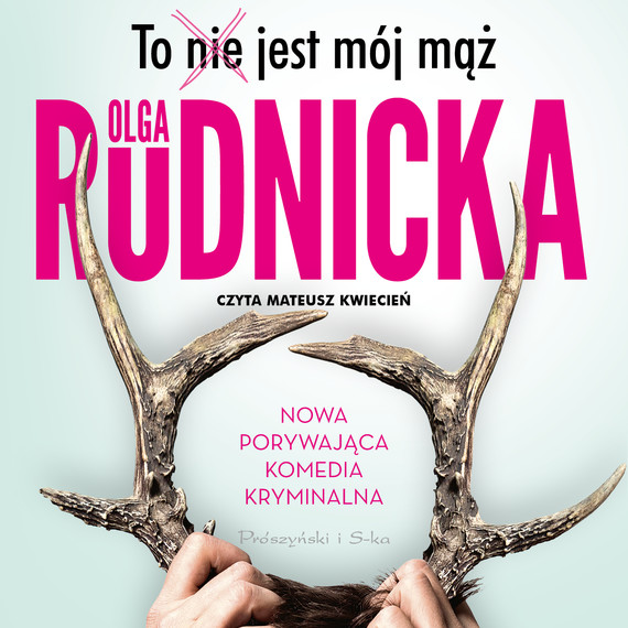 okładka To nie jest mój mążaudiobook | MP3 | Olga Rudnicka