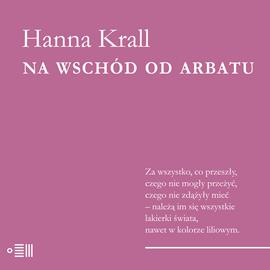 okładka Na wschód od Arbatuaudiobook | MP3 | Hanna Krall