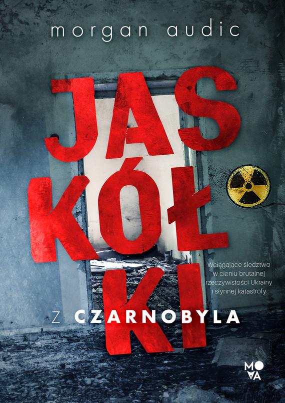 okładka Jaskółki z Czarnobylaebook | epub, mobi | Morgan Audic