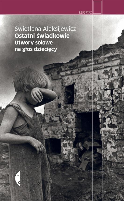 okładka Ostatni świadkowieebook | epub, mobi | Swietłana Aleksijewicz