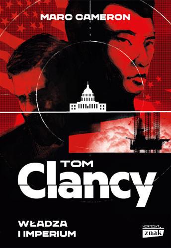 okładka Władza i imperiumksiążka      Marc Cameron, Tom Clancy