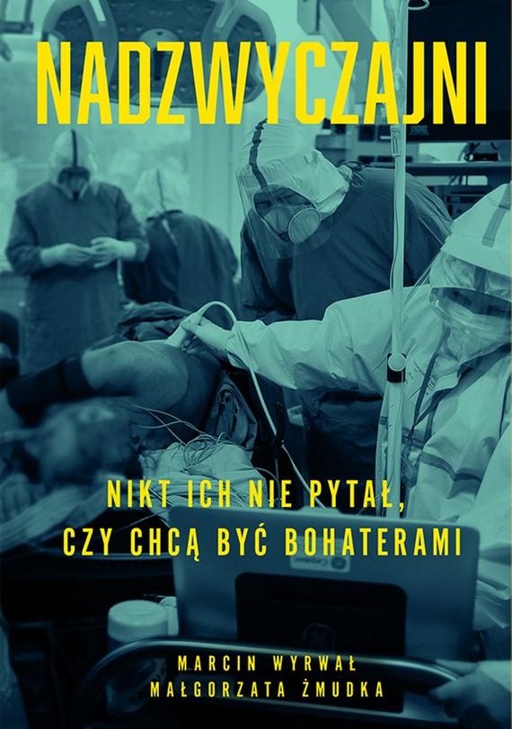 okładka Nadzwyczajniebook | epub, mobi | Małgorzata Żmudka, Marcin Wyrwał