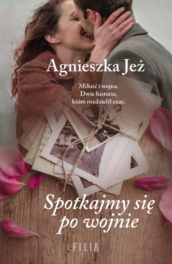okładka Spotkajmy się po wojnie, Ebook   Agnieszka Jeż