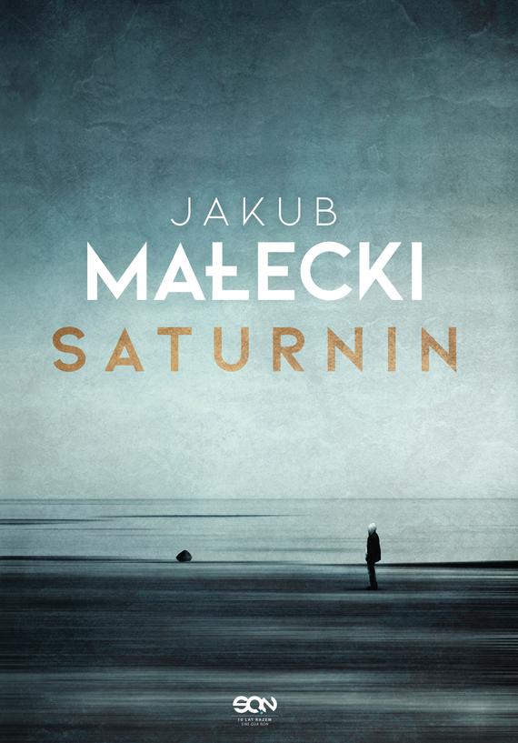 okładka Saturnin, Ebook   Jakub Małecki