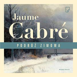 okładka Podróż zimowaaudiobook   MP3   Cabre Jaume