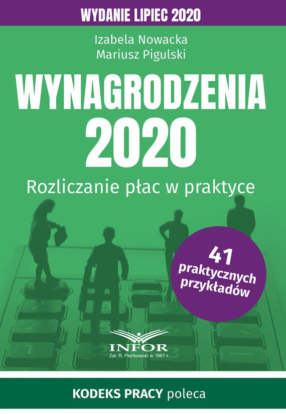okładka Wynagrodzenia 2020.Rozliczenia płac w praktyce.Wydanie lipiec 2020ebook   pdf   Izabela  Nowacka, Mariusz  Pigulski