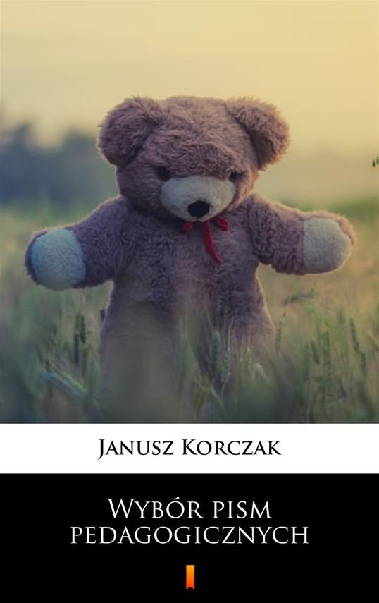 okładka Wybór pism pedagogicznychebook | epub, mobi | Janusz Korczak
