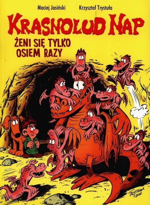 okładka Krasnolud Nap Tom 4 Żeni się tylko osiem razy, Książka |