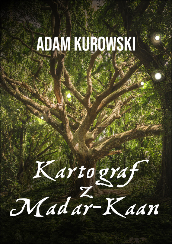 okładka Kartograf z Madar-Kaanebook   epub, mobi   Adam Kurowski
