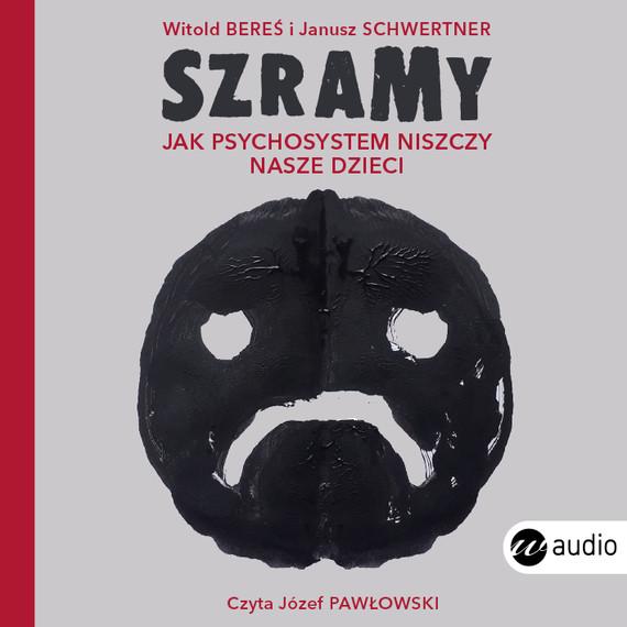 okładka Szramy, Audiobook | Janusz Schwertner, Witold Bereś