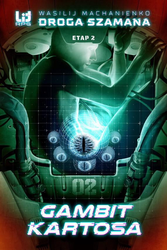 okładka Droga Szamana. Etap 2: Gambit Kartosa, Ebook | Wasilij Machanienko