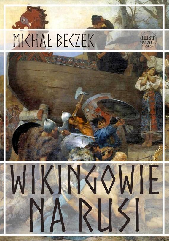 okładka Wikingowie na Rusiebook | epub, mobi | Michał Beczek