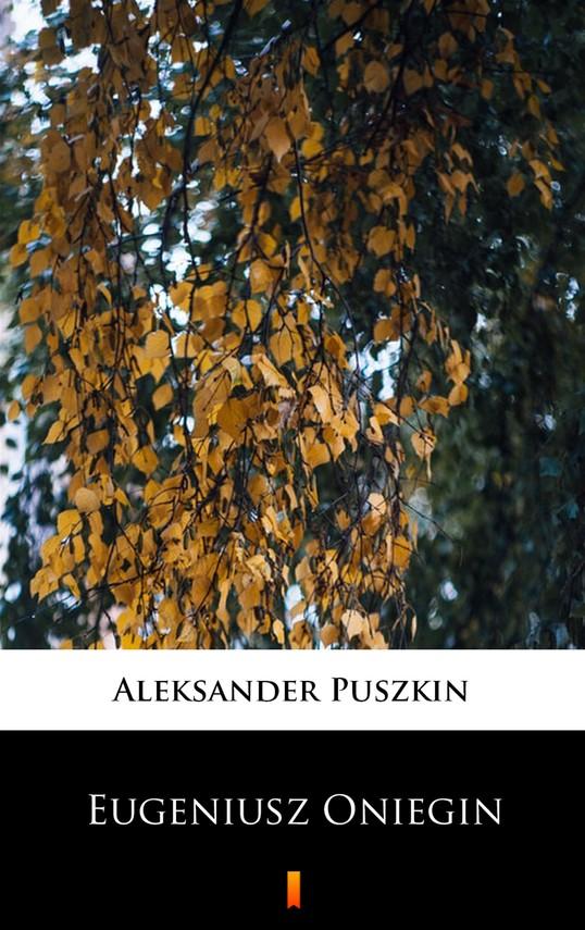 okładka Eugeniusz Onieginebook | epub, mobi | Aleksander Puszkin