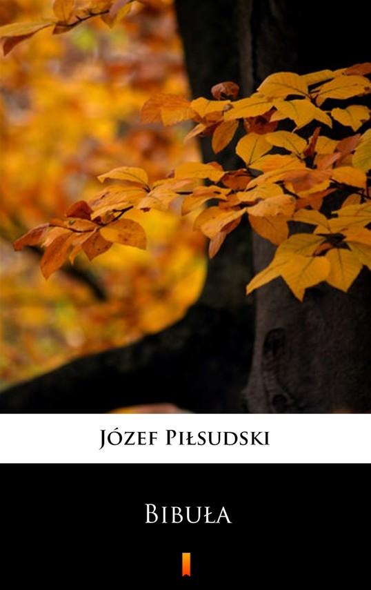 okładka Bibułaebook   epub, mobi   Józef Piłsudski
