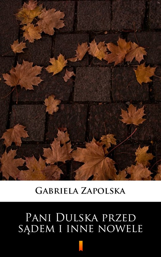 okładka Pani Dulska przed sądem i inne noweleebook | epub, mobi | Gabriela Zapolska