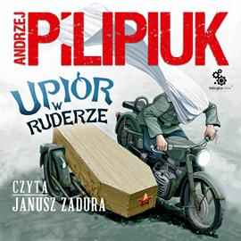 okładka Upiór w ruderzeaudiobook   MP3   Andrzej Pilipiuk