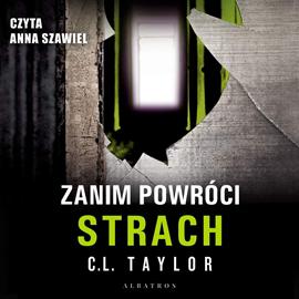 okładka Zanim powróci strachaudiobook | MP3 | C.L. Taylor