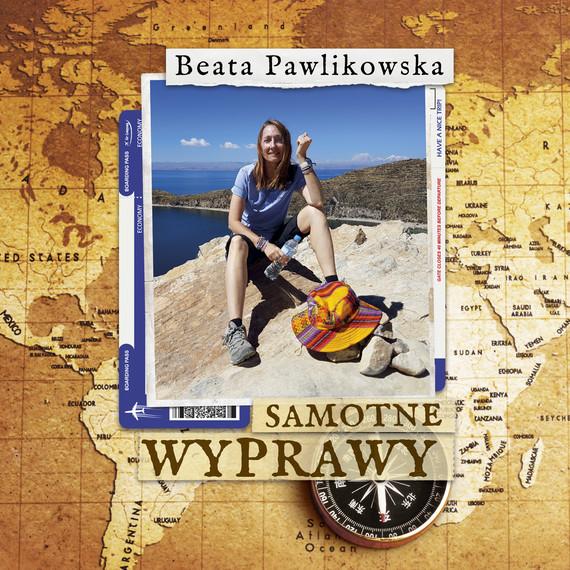 okładka Samotne wyprawyaudiobook | MP3 | Beata Pawlikowska