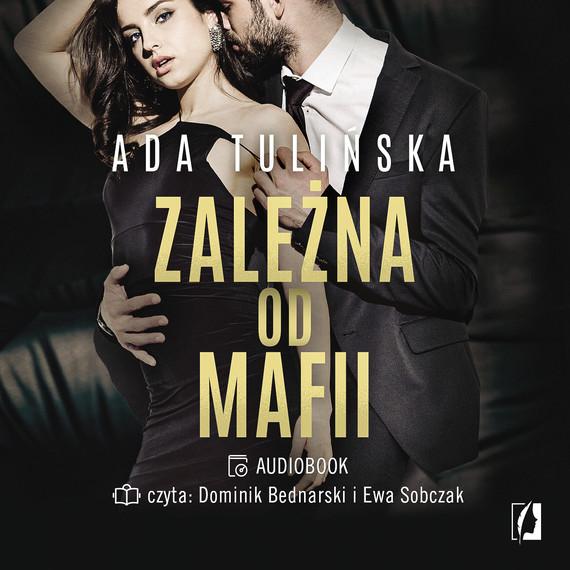 okładka Zależna od mafiiaudiobook | MP3 | Ada Tulińska