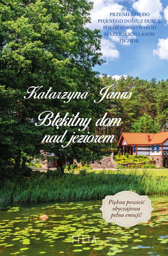 okładka Błękitny dom nad jezioremebook   epub, mobi   Katarzyna Janus