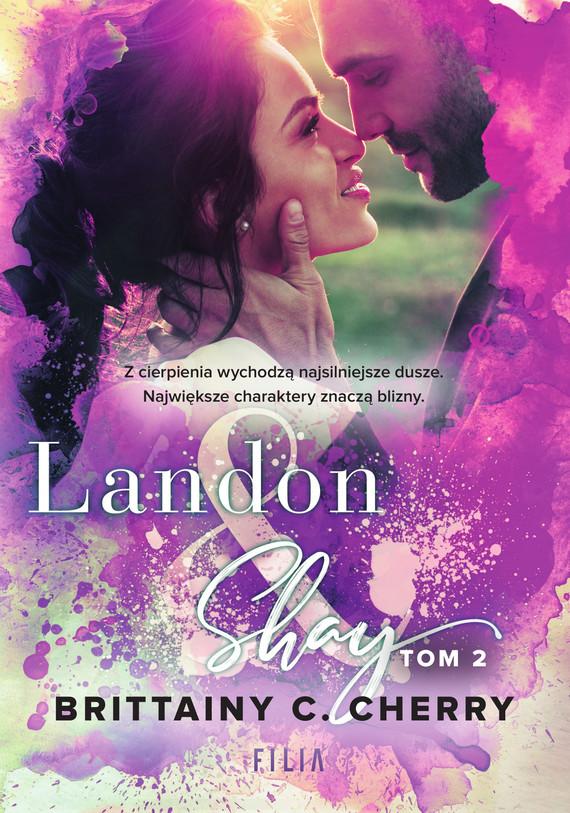 okładka Landon & Shay. Tom 2ebook | epub, mobi | Brittainy C.  Cherry
