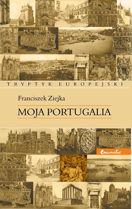 okładka Moja Portugaliaebook   epub, mobi   Ziejka Franciszek