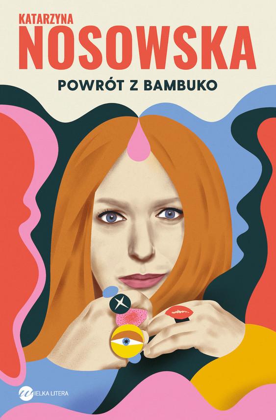 okładka Powrót z Bambukoebook   epub, mobi   Katarzyna Nosowska