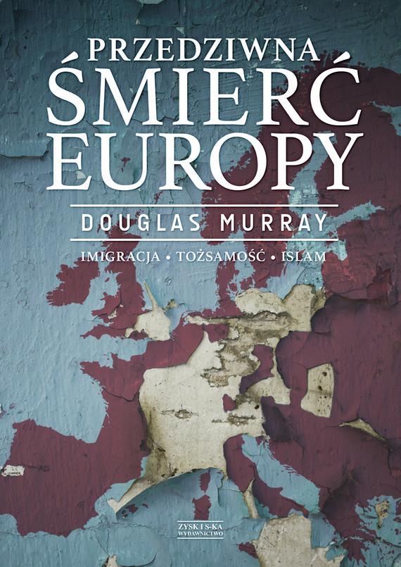 okładka Przedziwna śmierć Europyebook | epub, mobi | Douglas Murray