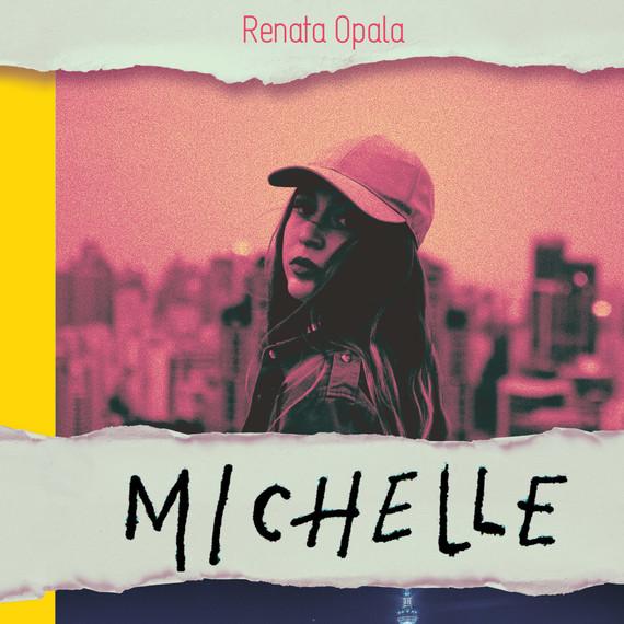 okładka Michelleaudiobook   MP3   Renata Opala