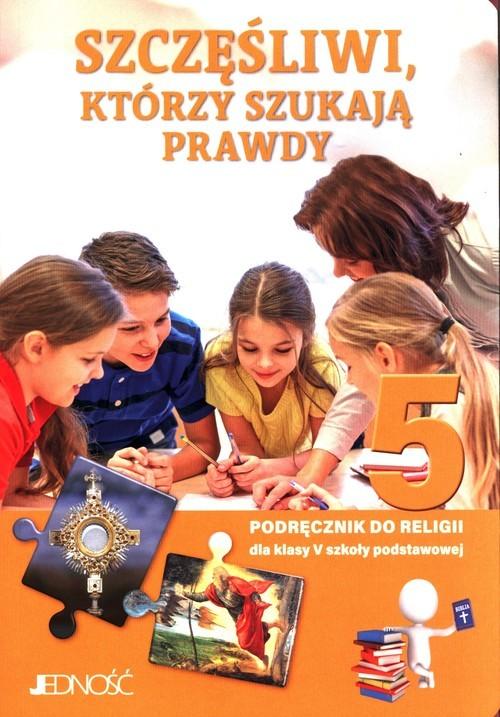 okładka Szczęśliwi, którzy szukają prawdy 5 Podręcznik do nauki religii Szkoła podstawowaksiążka |  | Krzysztof Mielnicki, Elżbieta Kondrak