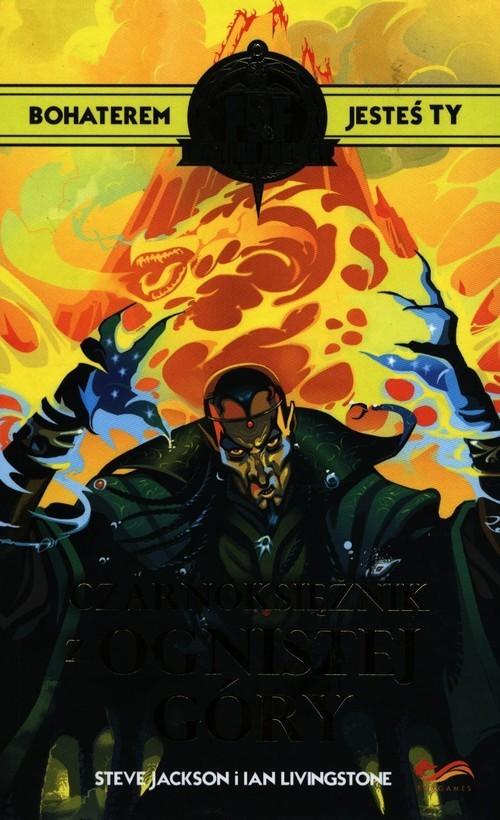 okładka Fighting Fantasy Czarnoksiężnik z Ognistej Góryksiążka      Jackson Steve, Ian Livingstone