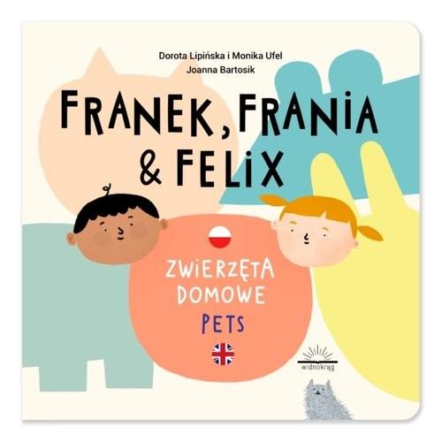 okładka Franek Frania i Felix Zwierzęta domowe Petsksiążka     