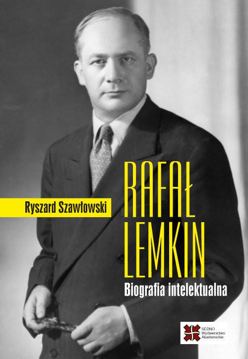 okładka Rafał Lemkin Biografia intelektualnaksiążka |  | Szawłowski Ryszard