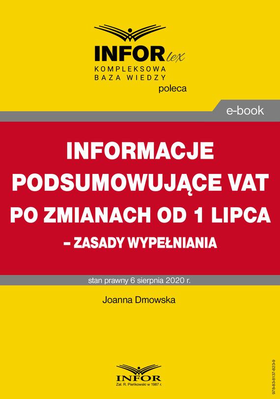 okładka Informacje podsumowujące VAT po zmianach od 1 lipca – zasady wypełnianiaebook | pdf | Joanna Dmowska