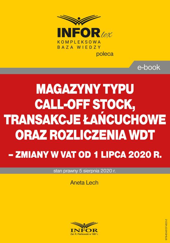 okładka Magazyny typu call-off stock, transakcje łańcuchowe oraz rozliczenia WDTebook | pdf | Aneta Lech