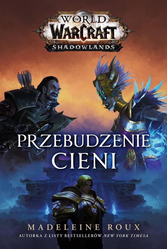 okładka World of Warcraft: Przebudzenie cieniebook | epub, mobi | Piotr  Czarnota, Madeleine  Roux