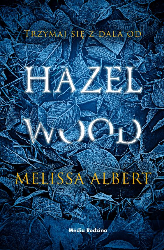 okładka Hazel Woodebook | epub, mobi | Melissa Albert