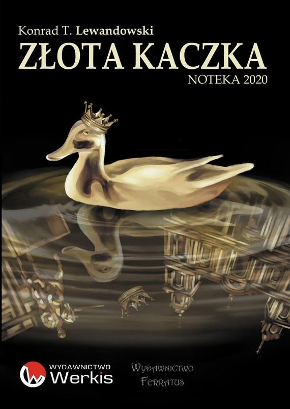 okładka Złota kaczkaebook | epub, mobi | Konrad T. Lewandowski