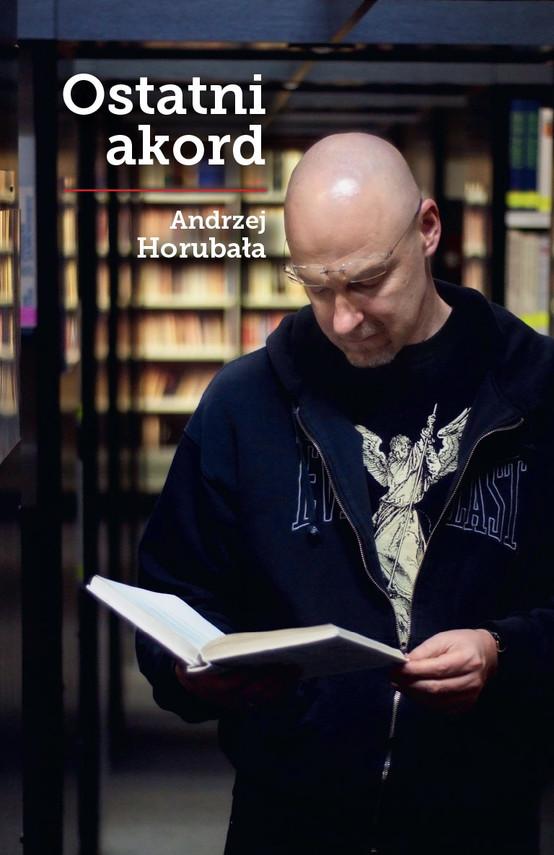 okładka Ostatni akordebook   epub, mobi   Andrzej Horubała