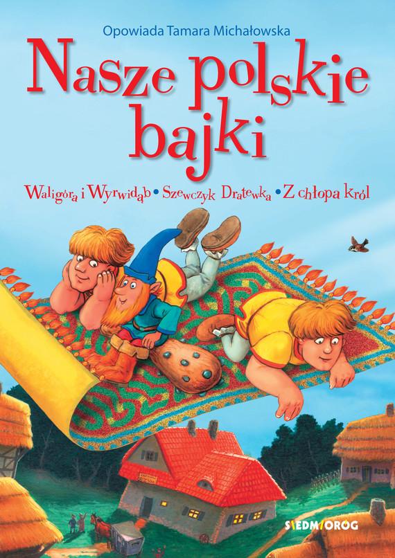 okładka Nasze polskie bajkiebook   epub, mobi   Tamara Michałowska
